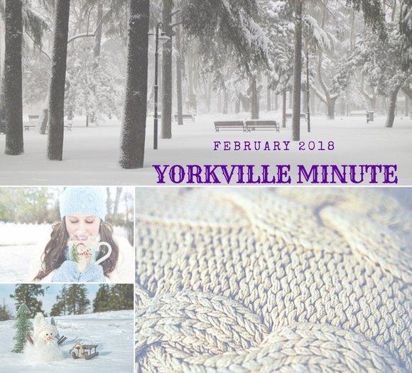 Yorkville Minute February 15, 2018